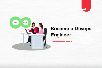 How to Become a DevOps Engineer: Roadmap, Skills & Eligibility