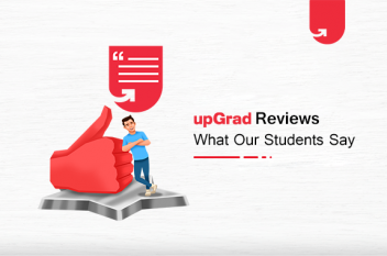 upGrad Review – What Our Students Say