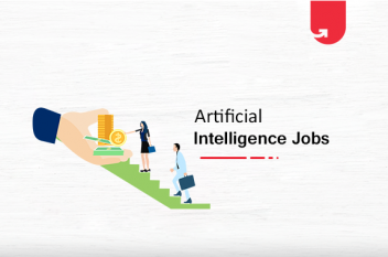 Top 5 Artificial Intelligence (AI) Jobs & Salary Offered in 2021