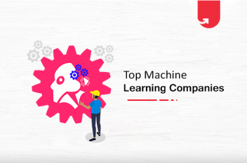 5 Best Machine Learning Companies to Work For in 2020
