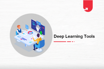 7 Best Deep Learning Software Tools in 2020 [Complete Review]