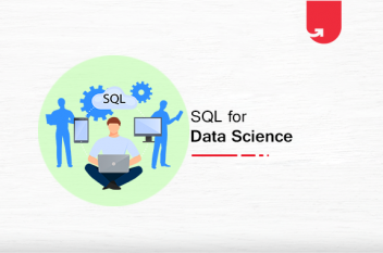 SQL for Data Science: Why SQL, List of Benefits & Commands