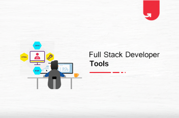 Top 8 Full Stack Developer Tools You Cannot Ignore in 2021
