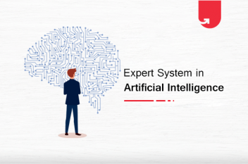 Expert System in Artificial Intelligence: Everything You Need To Know