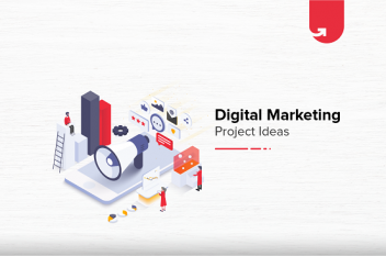 10 Best Digital Marketing Project Ideas & Topics for Beginners / Students [2020]