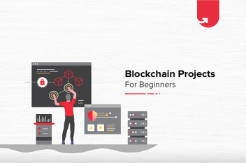 Top 10 Interesting Blockchain Project Ideas for Beginners/Students [2021]