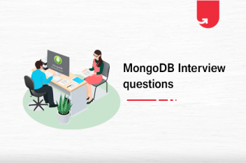 Top 60 MongoDB Interview Questions and Answers [2020]