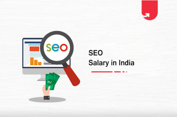 SEO Salary in India in 2020 | SEO Manager, SEO Executive, SEO Analyst Salary India
