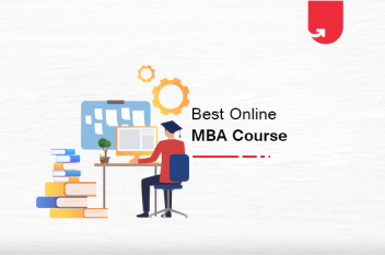 How to Select the Best MBA Course? 8 Unavoidable Factors to Consider