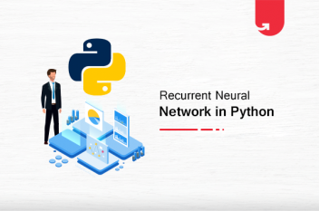 Recurrent Neural Network in Python: Ultimate Guide for Beginners