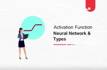 6 Types of Activation Function in Neural Networks You Need to Know