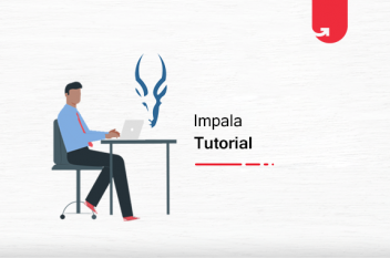 Ultimate Impala Hadoop Tutorial You Will Ever Need [2020]