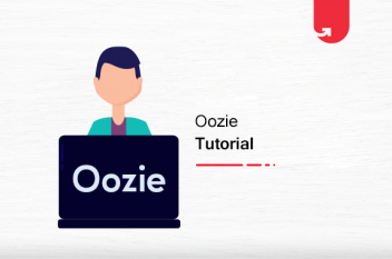 Apache Oozie Tutorial: Introduction, Workflow & Easy Examples