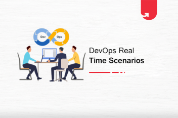 Solving Real-Time Scenarios With DevOps