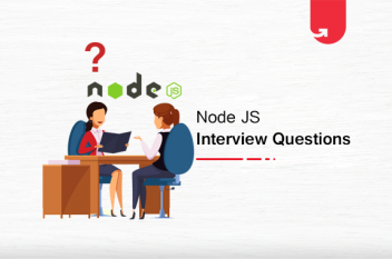 Top 41 Node.Js Interview Questions & Answers You Need To Know in 2020