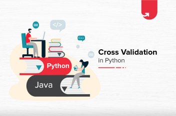 Cross Validation in Python: Everything You Need to Know About