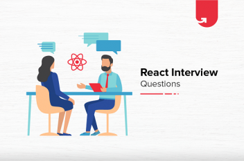 Top 20 React Interview Questions & Answers You Need To Know in 2021