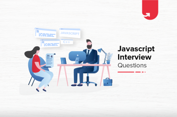 50 Most Asked Javascript Interview Questions & Answers [2021]
