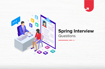 Top 35 Spring Interview Questions & Answers: Ultimate Guide 2020