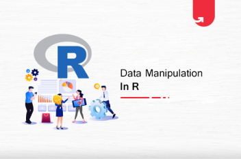 Data Manipulation in R: What is, Variables, Using dplyr package