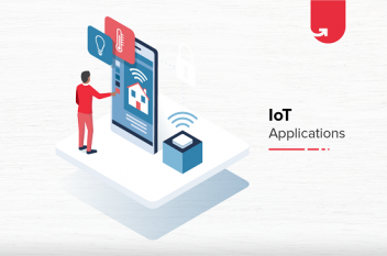 Top 9 IoT Real World Applications in 2021 You Should Be Aware Of