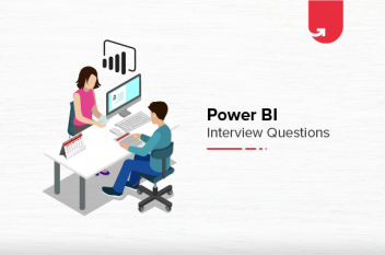 29 Most Commonly Power BI Interview Questions & Answers [For Beginners & Experienced]