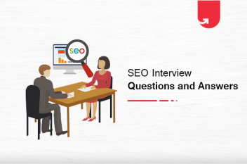 Top 133 SEO Interview Questions & Answers [Ultimate Guide 2021]