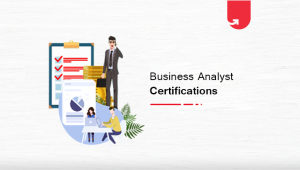 Best Business Analyst Courses & Certifications in 2021