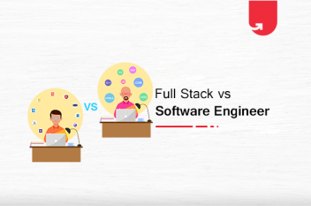 Full-Stack vs. Software Engineer: Which One Should You Choose?