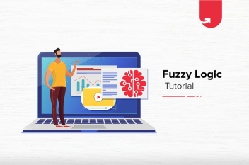 Fuzzy Logic Tutorial: Qualities, Architecture, Applications, Pros & Cons, Differences