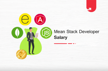MEAN Stack Developer Salary in India 2021: For Freshers & Experienced