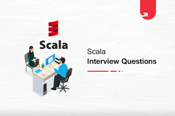 Top 27 Scala Interview Questions & Answers For Beginners & Experienced in 2021