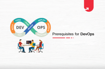 Prerequisites for DevOps: It Is Different Than What You Think….