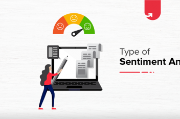 Top 4 Types of Sentiment Analysis & Where to Use