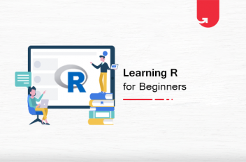 R Tutorial for Beginners: Become an Expert in R Programming