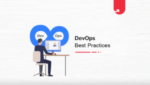 6 Best Practices for Implementing DevOps: Step by Step Guide