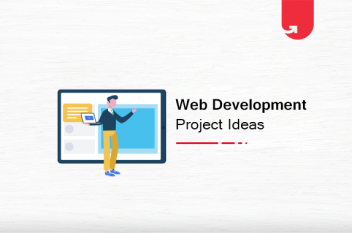 21 Interesting Web Development Project Ideas For Beginners [2020]