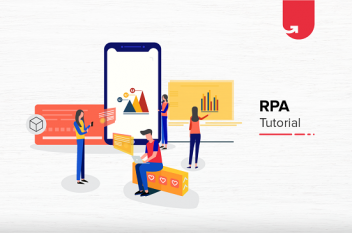 What is Robot Process Automation? Everything You Need to Know About RPA