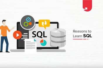 Top 7 Reasons to Start Learning SQL Today | Why Learn SQL?