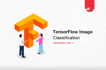 Tensorflow 2.0 Image Classification: Install, Load Data, Building & Training the Model