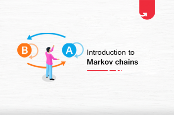 Introduction to Markov Chains: Prerequisites, Properties & Applications