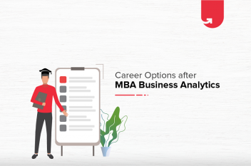 Top 7 Career Options After MBA Business Analytics [Trending in 2020]