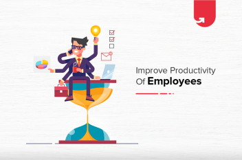Top 6 Simple Ways To Improve The Productivity Of Your Employees