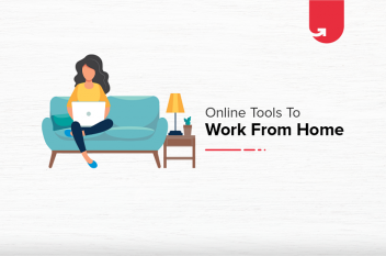 Working From Home? Top Essential Tools & Apps You Need to Succeed