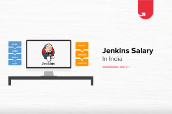 Jenkins Salary in India: For Freshers & Experienced [2021]