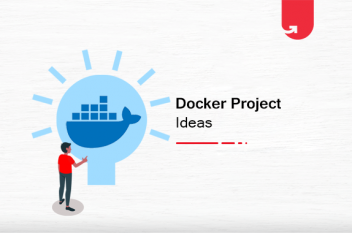 12 Interesting Docker Project Ideas For Beginners [2020]