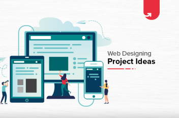 5 Interesting Web Designing Project Ideas For Beginners [2020]