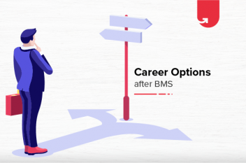 Career Options After BMS: What to do After BMS? [2020]