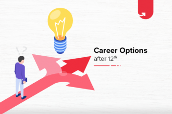 Career Options after 12th: What to do after 12th? [2020]