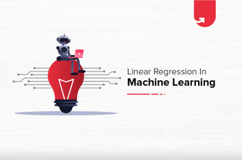 Linear Regression in Machine Learning: Everything You Need to Know